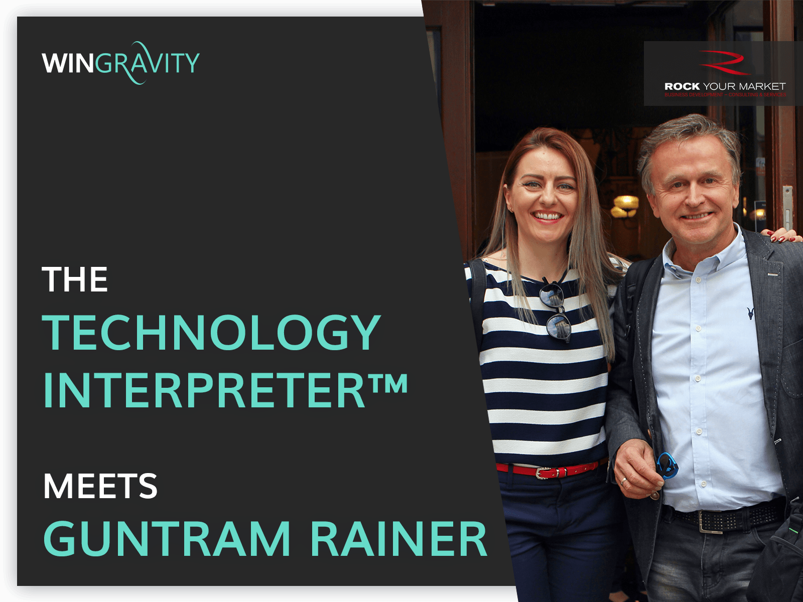Technology Interpreter Meets Guntram Rainer - RockYourMarket.biz